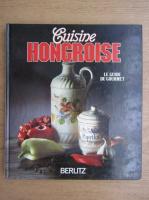 Anticariat: Cuisine hongroise. Le guide du gourmet