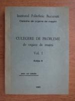 Anticariat: Culegere de probleme de organe de masini (volumul 1, 1981)
