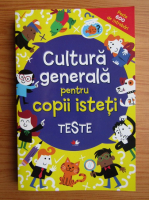Cultura generala pentru copii isteti, teste