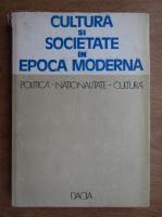 Cultura si societate in epoca moderna