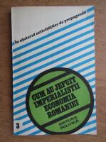 Anticariat: Cum au jefuit imperialistii economia Romaniei