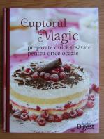 Anticariat: Cuptorul magic. Preparate dulci si sarate pentru orice ocazie