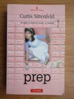 Anticariat: Curtis Sittenfeld - Prep