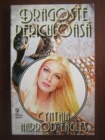 Anticariat: Cynthia Harrod Eagles - Dragoste periculoasa