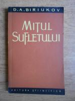 Anticariat: D. A. Biriukov - Mitul sufletului