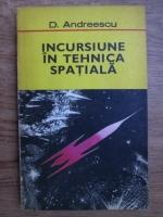 D. Andreescu - Incursiune in tehnica spatiala