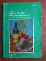 Anticariat: D. C. Jarvis - Mierea si alte produse naturale