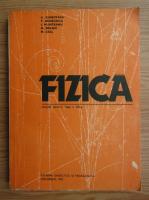 Anticariat: D. Ciobotaru - Fizica. Manual pentru clasa a XII-a (1982)