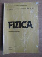 Anticariat: D. Ciobotaru - Fizica. Manual pentru clasa a XII-a