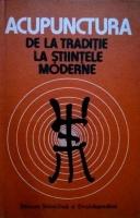 D. Constantin - Acupunctura de la traditie la stiintele moderne