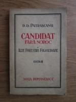 Anticariat: D. D. Patrascanu - Candidat fara noroc si alte povestiri folositoare (1922)