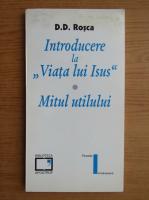 Anticariat: D. D. Rosca - Introducere la Viata lui Isus. Mitul utilului