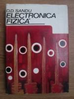 D. D. Sandu - Electronica fizica