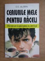 Anticariat: D. E. du Brin - Ceaiurile mele pentru raceli