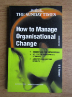 Anticariat: D. E. Hussey - How to manage organisational change