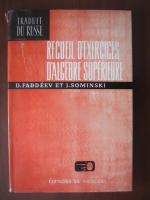 Anticariat: D. Faddeev et I. Sominski - Recueil d'exercices d'algebre superieure