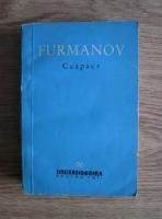 Anticariat: D. Furmanov - Ceapaev