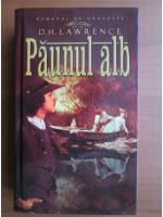 D. H. Lawrence - Paunul alb