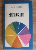 Anticariat: D. H. Whiffen - Spectroscopia