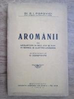 D. I. Popovici - Aromanii ca negustorii in sec. XVII si XVIII in Serbia si Austro-Ungaria (1934)