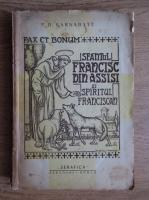 D. Karnabatt - Sfantul Francisc din Assisi si spiritul franciscan (1920)