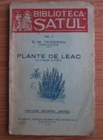 D. M. Teodoru - Plante de leac cu figuri in text (1934)