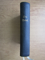 Anticariat: D. Martin Luthers - Die Bibel