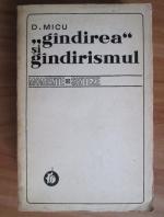 Anticariat: D. Micu - Gandirea si gandirismul. Momente si sinteze