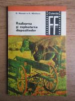 Anticariat: D. Morozan, Fl. Mihailescu - Realizarea si exploatarea diapozitivelor (volumul 2)