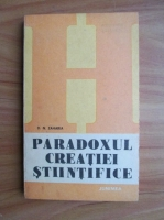Anticariat: D. N. Zaharia - Paradoxul creatiei stiintifice