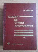 Anticariat: D. Negoiu - Tratat de chimie anorganica (volumul 2)