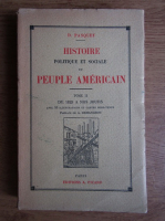 Anticariat: D. Pasquet - Histoire politique et sociale du peuple americain (1931, tome 2, de 1825 a nos jours)