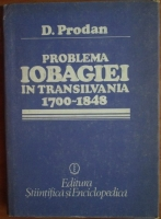 D. Prodan - Problema iobagiei in Transilvania 1700-1848