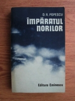 Anticariat: D. R. Popescu - Imparatul norilor