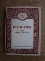 Anticariat: D. Th. Neculuta - Spre tarmul dreptatii