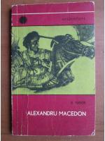 D. Tudor - Alexandru Macedon