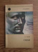 Anticariat: D. Tudor - Cezar