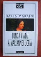 Anticariat: Dacia Maraini - Lunga viata a Mariannei Ucria