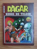 Anticariat: Dagar. Heros de Tulgor