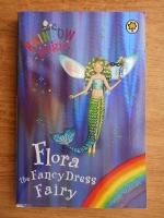 Anticariat: Daisy Meadows - Flora the tancy dress fairy