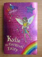 Anticariat: Daisy Meadows - Kylie, the carnival fairy (contine CD)