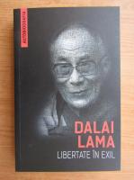 Anticariat: Dalai Lama - Libertate in exil