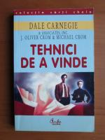 Anticariat: Dale Carnegie - Tehnici de a vinde
