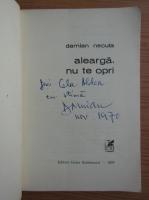 Anticariat: Damian Necula - Alearga, nu te opri! (cu autograful autorului)