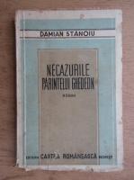 Damian Stanoiu - Necazurile parintelui Ghedeon (1929)