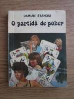 Anticariat: Damian Stanoiu - O partida de poker