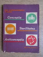 Dan Alessandrescu - Conceptia. Sterilitatea. Anticonceptia