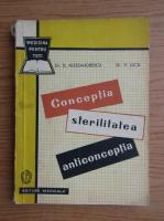 Anticariat: Dan Alessandrescu - Conceptia, sterilitatea, anticonceptia