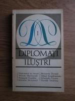 Anticariat: Dan Amedeo Lazarescu - Diplomati ilustri (volumul 1)