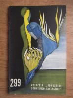 Anticariat: Dan Arcasu - Marea spirala asteapta. Legenda despre cosmonaut, nr 299